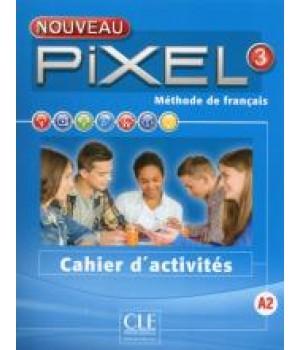 Робочий зошит Pixel Nouveau 3 Cahier d'activités