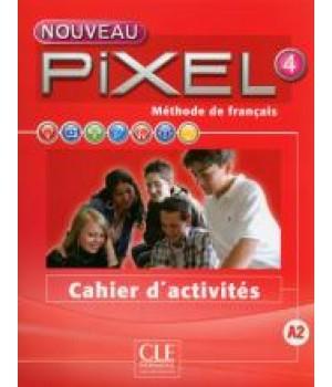 Робочий зошит Pixel Nouveau 4 Cahier d'activités