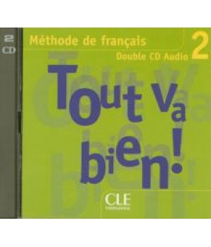 Диск Tout va bien! 2 CD audio collectifs