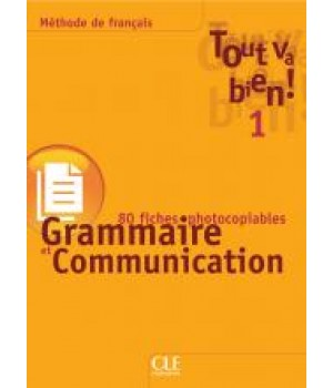 Тести Tout va bien! 1 Fichier de grammaire et de communication