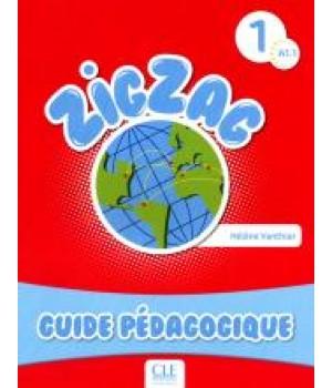 Книга для вчителя ZigZag 1 Guide pédagogique