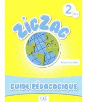 Книга для учителя ZigZag 2 Guide pédagogique