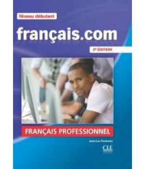 Підручник Français.com (2ème édition) Débutant Livre de l'élève+DVD-ROM + Guide de la communication