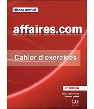 Рабочая тетрадь affaires.com (2ème édition) Cahier d'exercices + Corriges