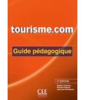 Книга для учителя Tourisme.com (2ème édition) Guide pédagogique
