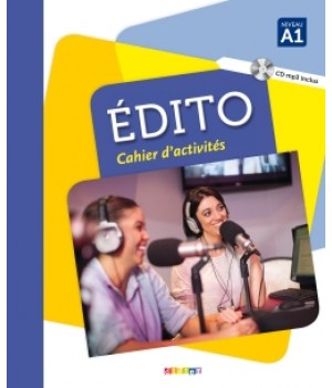 Рабочая тетрадь Edito A1 (Edition 2016) Cahier d'exercices + CD mp3