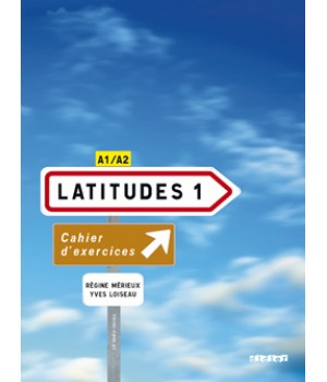Робочий зошит Latitudes 1 Cahier d'exercices + CD audio