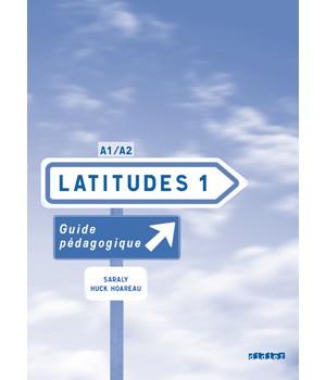 Книга для вчителя Latitudes 1 Guide pédagogique