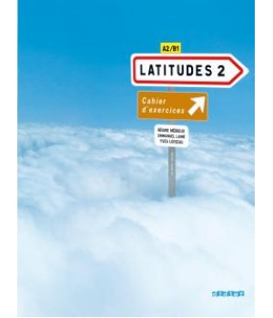 Робочий зошит Latitudes 2 Cahier d'exercices + CD audio