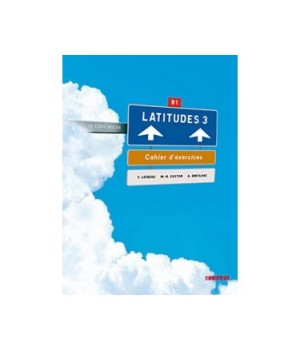 Робочий зошит Latitudes 3 Cahier d'exercices + CD audio