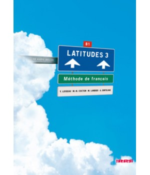 Підручник Latitudes 3 Livre de l'élève + 2 CD audio