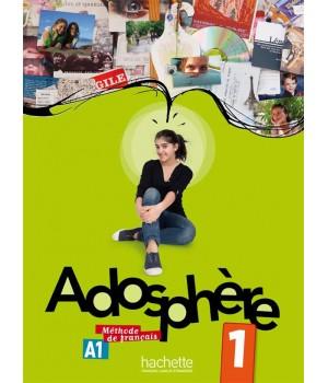 Учебник Adosphère : Niveau 1 (A1) Livre de l'élève + CD