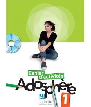 Робочий зошит Adosphère : Niveau 1 (A1) Cahier d'activités + CD-ROM