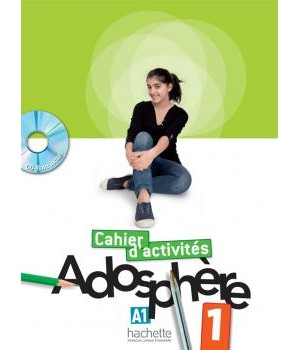 Рабочая тетрадь Adosphère : Niveau 1 (A1) Cahier d'activités + CD-ROM