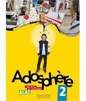 Підручник Adosphère : Niveau 2 (A1.2) Livre de l'élève + CD