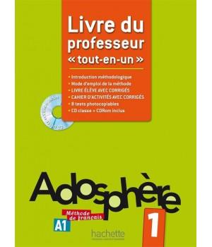 Книга для вчителя Adosphère : Niveau 1 (A1) Livre du professeur