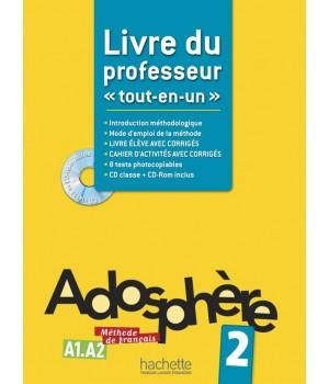Книга для вчителя Adosphère : Niveau 2 (A1.2) Livre du professeur