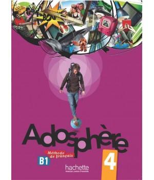 Учебник Adosphère : Niveau 4 (B1) Livre de l'élève + CD