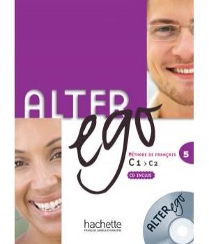 Підручник Alter Ego : Niveau 5 Livre de l'élève + CD audio