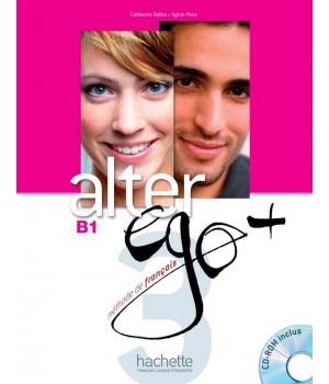 Підручник Alter Ego + : Niveau 3 Livre de l'élève + CD-ROM + Parcours digital