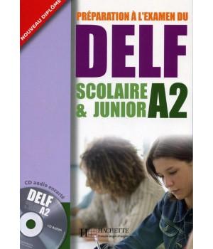Тести DELF A2 Scolaire et Junior Cahier d'activités + CD audio