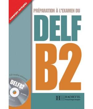 Робочий зошит DELF B2 Cahier d'activités + CD audio