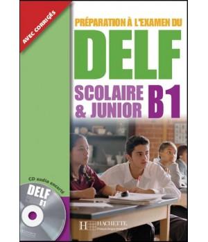 Тести DELF B1 Scolaire et Junior Cahier d'activités + CD audio