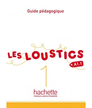 Книга для вчителя Les Loustics : Niveau 1 Guide pédagogique