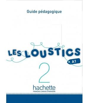 Книга для вчителя Les Loustics : Niveau 2 Guide pédagogique