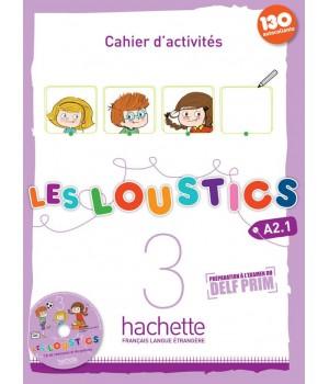 Les Loustics : Niveau 3 Cahier d'activités + CD audio