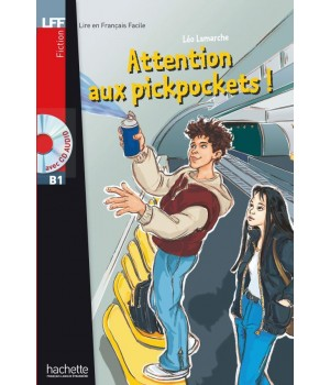 Книга для чтения Attention aux pickpockets (niveau B1) Livre de lecture + CD audio