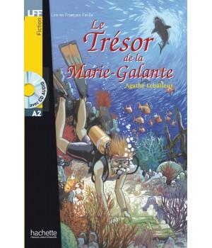 Книга для читання Le Trésor de la Marie Galante (niveau A2) Livre de lecture + CD audio