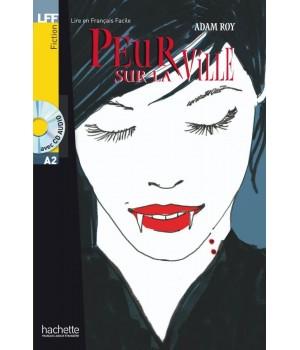 Книга для читання Peur sur la ville (niveau A2) Livre de lecture + CD audio