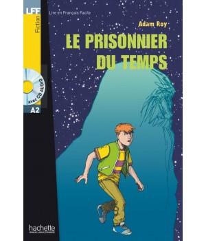 Книга для читання Le prisonnier du temps (niveau A2) Livre de lecture + CD audio