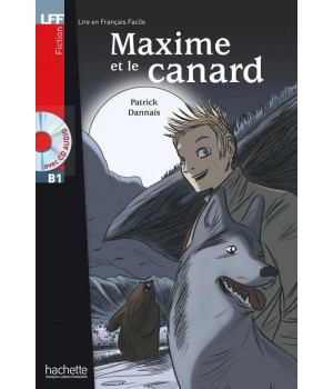 Книга для читання Maxime et le Canard (niveau B1) Livre de lecture + CD audio