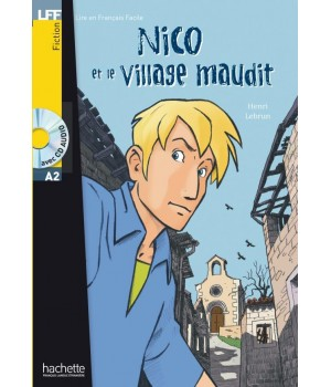 Книга для чтения Nico et le Village Maudit (niveau A2) Livre de lecture + CD audio