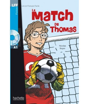 Книга для читання Le Match de Thomas (niveau A1) Livre de lecture + CD audio