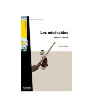 Книга для читання Les Misérables tome 1: Fantine (niveau A2) Livre de lecture + CD audio