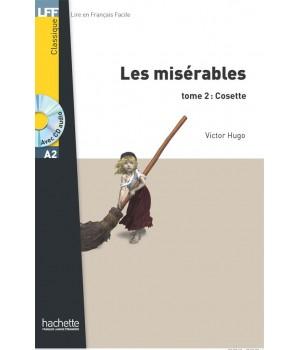 Книга для читання Les Misérables tome 2 : Cosette (niveau A2) Livre de lecture + CD audio