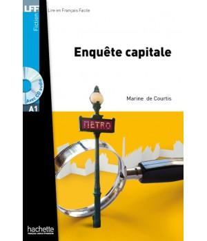 Книга для читання Enquête Capitale (niveau A1) Livre de lecture + CD audio