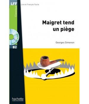 Книга для читання Maigret tend un piège (niveau B2) Livre de lecture + CD audio