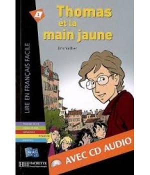 Книга для читання Thomas et la main jaune (niveau A2) Livre de lecture + CD audio