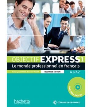 Учебник Objectif Express (Nouvelle Édition): Niveau 1 Livre de l'élève + CD-ROM