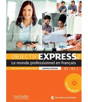 Учебник Objectif Express (Nouvelle Édition): Niveau 2 Livre de l'élève + CD-ROM