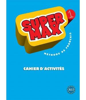 Робочий зошит Super Max : Niveau 1 Cahier d'activités