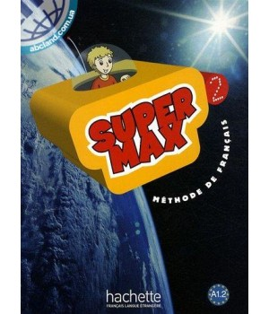 Підручник Super Max : Niveau 2 Livre de l'élève