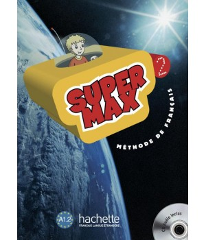 Учебник Super Max : Niveau 2 Livre de l'élève + CD audio