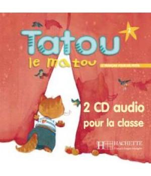 Диски Tatou le matou : Niveau 2 CD audio classe (x2)
