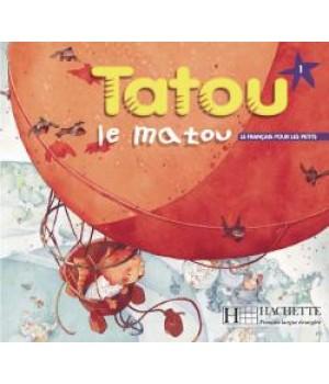 Підручник Tatou le matou : Niveau 1 Livre de l'élève
