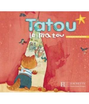 Підручник Tatou le matou : Niveau 2 Livre de l'élève